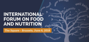 International Forum on Food and Nutrition - 6th June @ The Square Brussels