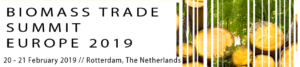 Biomass Trade Summit Europe 2019 - Rotterdam 20th-21st February 2019